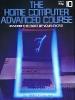 The Home Computer Advanced Course 10
